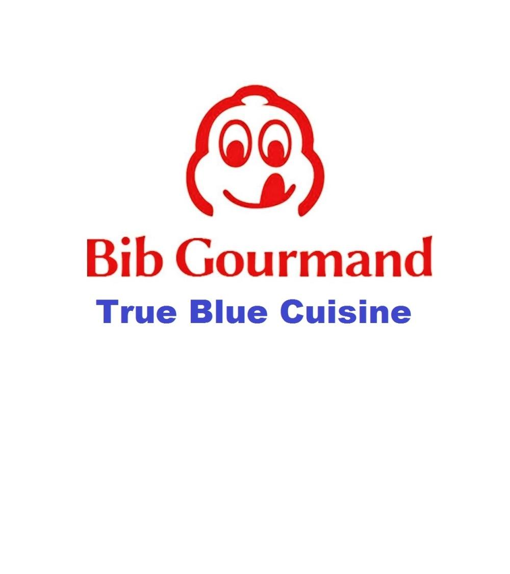 Bib Gourmand True Blue Cuisine