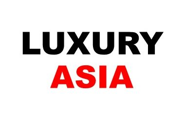 LUXURY ASIA | Asia's Luxury Travel and Lifestyle Magazine