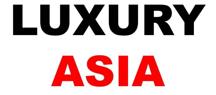 LUXURY ASIA MAGAZINE | Asia's Luxury Travel and Lifestyle Magazine
